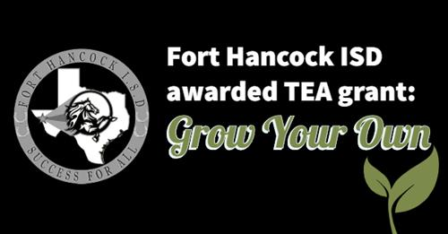 Fort Hancock ISD awarded TEA Grow Your Own grant