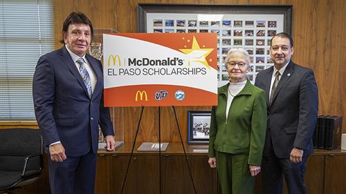 left to right: Richard Castro, McDonald's El Paso; Dr. Diana Natalicio, UTEP President; Dr. William Serrata, EPCC President