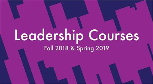 Leadership Courses Fall 2018 & Spring 2019