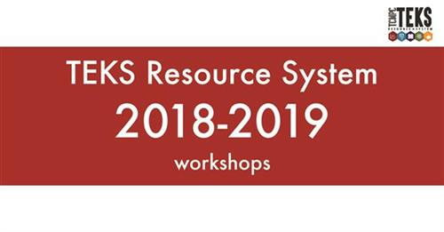 TEKS Resource System 2018-2019