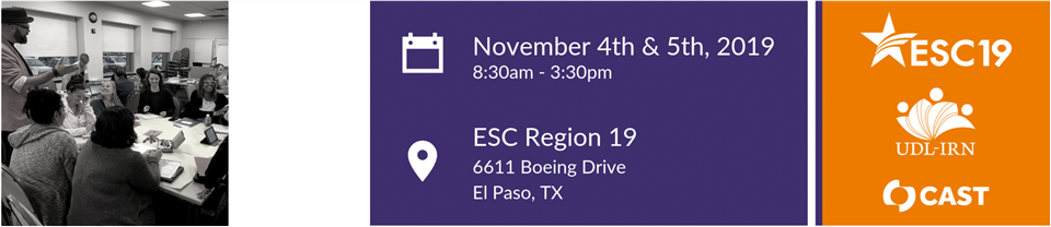 Southwest UDL-IRN event on Nov. 4th and 5th at 6611 Boeing Drive in El Paso, TX