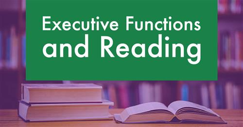 5/30/2018- Executive Functions and Readings