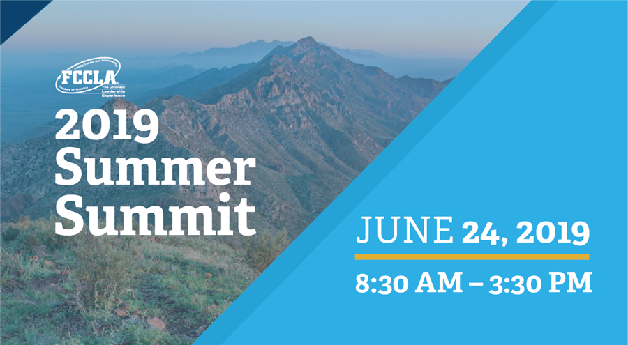 6/24/2019—FCCLA :Family, Career and Community Leaders of America 2019 Summer Summit