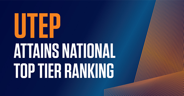 UTEP Attains National Research Top Tier Ranking