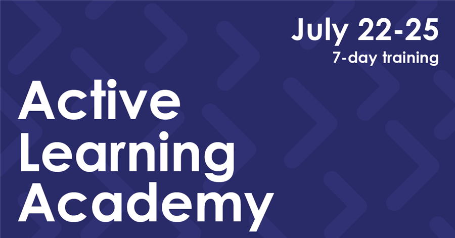 7/22–25/2019—1st Annual Active Learning Academy