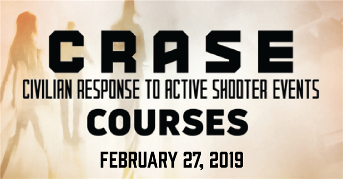 2/27/2019—Civilian Response to Active Shooter Events (CRASE) Train-The-Trainer Course