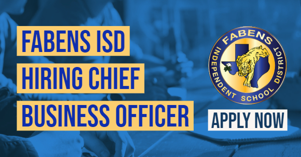 Fabens ISD Hiring Chief Business Officer