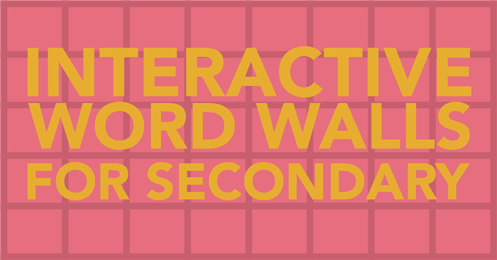 Interactive Word Walls for Secondary