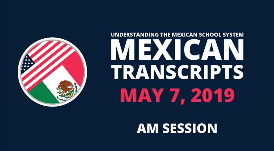 5/7/2019—Understanding the Mexican School System AM Session