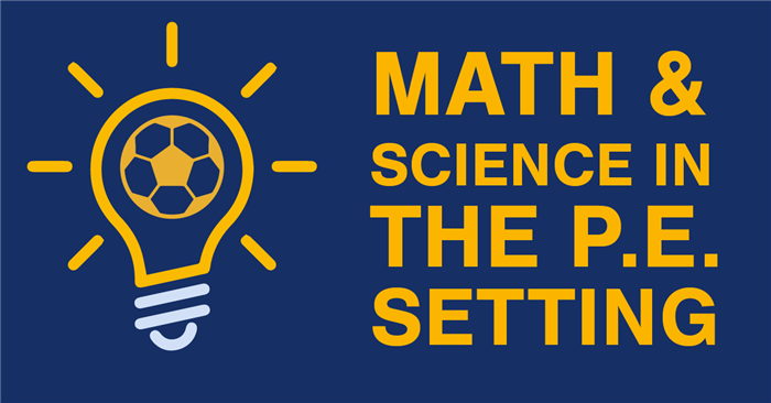 1/23/2019—Math & Science in the P.E. Setting