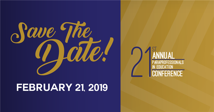 02/21/2019—21st Annual Paraprofessionals in Education Conference