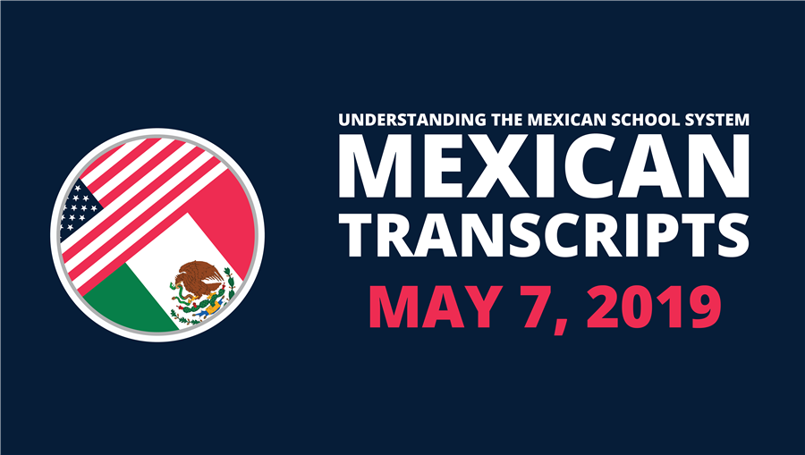 5/7/2019—Understanding the Mexican School System AM & PM Session