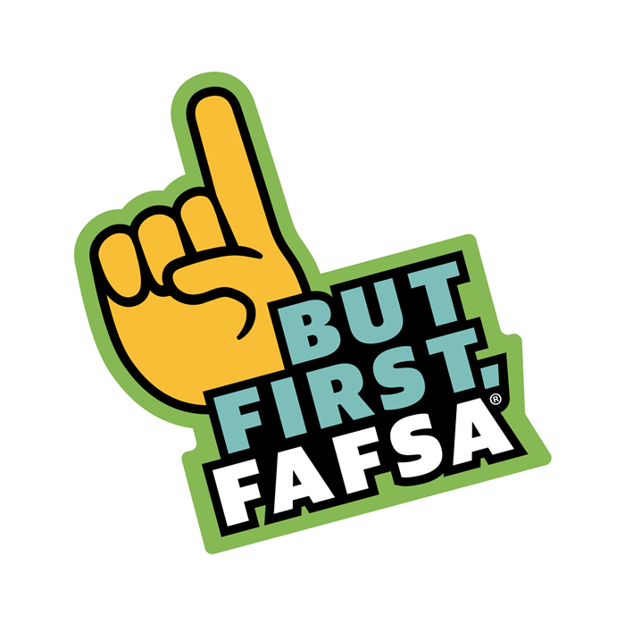 But first, FAFSA