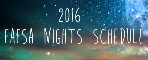 2016 FAFSA Nights Schedule